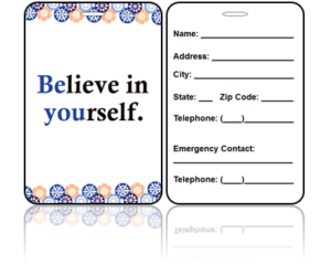 Motivational Believe Yourself Bag Tag