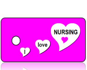 Love Nursing Key Tags