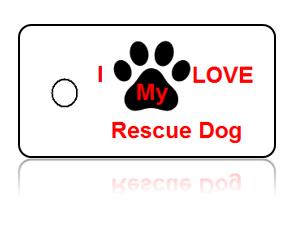 Love Rescue Dog Key Tags – I Love My Rescue Dog Key Tag