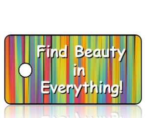 Find Beauty in Everything Key Tag