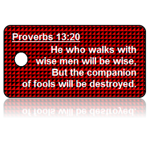 Proverbs 13:20 Bible Scripture Key Tags