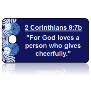 2 Corinthians 9:7b Bible Scripture Key Tags