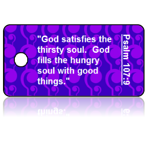 Psalm 107:9 Bible Scripture Key Tags
