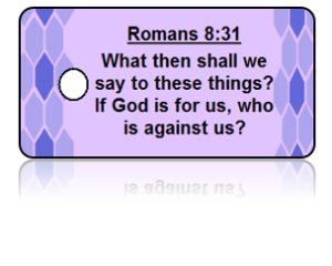Romans 8:31 Bible Scripture Key Tags