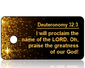 Deuteronomy 32 vs 3 - Black with Gold Sparkles