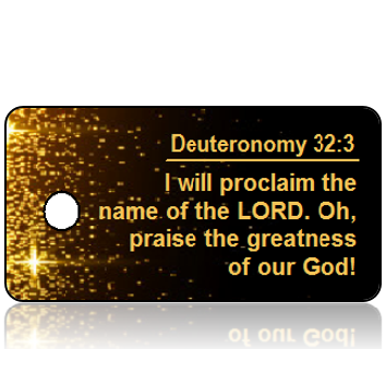 ScriptureTagC15 - Deuteronomy 32 vs 3 - Black with Gold Sparkles