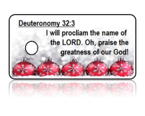 Deuteronomy 32:3 Holiday Scripture Key Tags