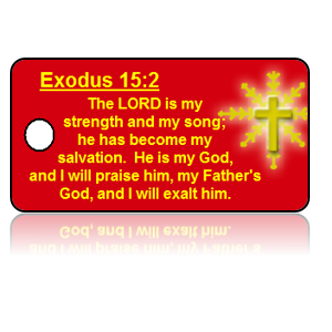 Exodus 15:2 Holiday Scripture Key Tag
