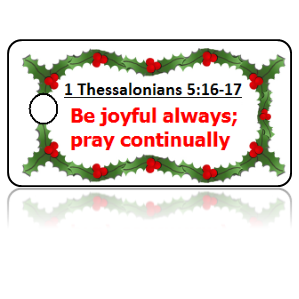 1 Thessalonians 5:17 Holiday Scripture Key Tag