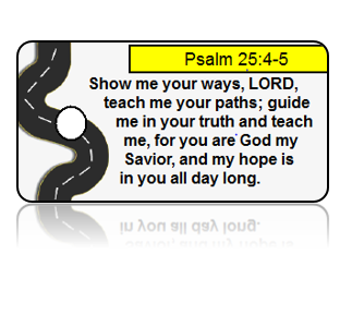 Psalm 25:4-5 Bible Scripture Road Key Tags