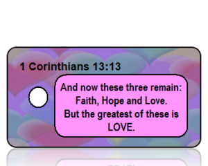 1 Corinthians 13:13 Bible Scripture Key Tags