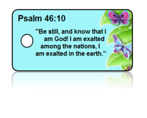 Psalm 46:10 Bible Scripture Key Tags