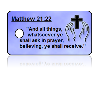 Matthew 21:22 Bible Scripture Key Tags