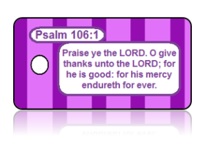 Psalm 106:1 Bible Scripture Key Tags