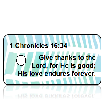 ScriptureTagD81- NIV - 1 Chronicles 16 vs 34- Blue Green Fishbone Design
