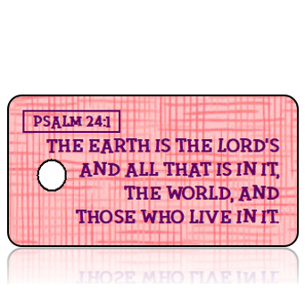 Psalm 24 vs 1 - Pink Scratch Texture