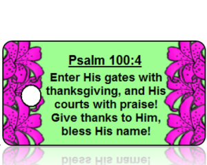 Psalm 100:4 Holiday Scripture Green Key Tags