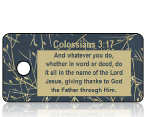 Colossians 3 vs 17 - Navy Blue with Tan Twigs