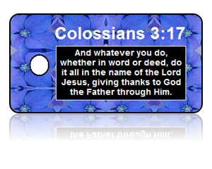 Colossians 3:17 Bible Scripture Key Tag