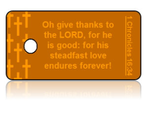 1 Chronicles 16:34 Holiday Scripture Orange Key Tag