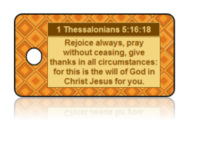 1 Thessalonians 5:16-18 Holiday Scripture Key Tag