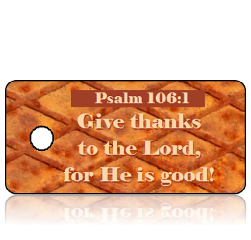 ScriptureTagT29 - Psalm 106 vs 1 - NIV - Rusted Metal Plate