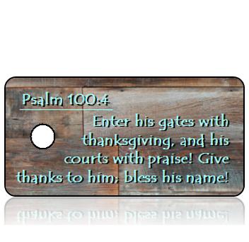 ScriptureTagT5 - Psalm 100 vs 4 - Brown Blue Wood Panels