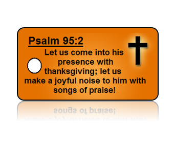 Psalm 95:2 Holiday Scripture Key Tags
