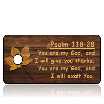 Psalm 118:28 Thanksgiving Scripture Key Tags (NLT)