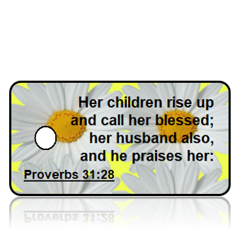 Proverbs 31:28 Bible Scripture Key Tags