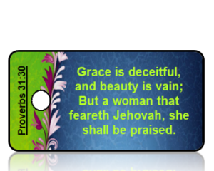 Proverbs 31:30 Bible Scripture Key Tags
