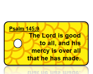 Psalm 145:9 Bible Scripture Key Tag