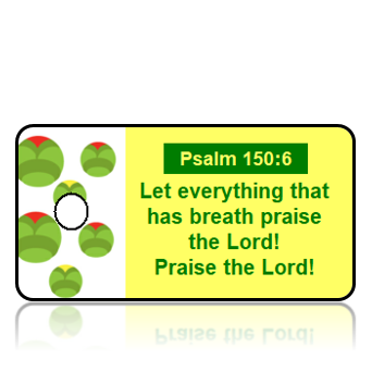 Psalm 150:6 Bible Scripture Key Tags