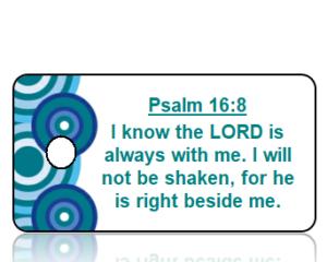 Psalm 16:8 Bible Scripture Key Tags