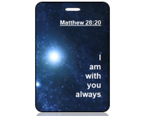 Matthew 28:20 Bible Scripture Bag Tag (NIV)