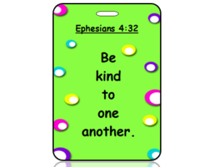 Ephesians 4:32 Bible Scripture Bag Tag