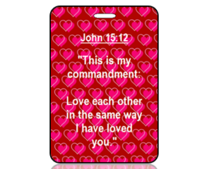 John 15:12 Bible Scripture Bag Tag (NIV)