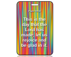 Psalm 118:24 Bible Scripture Bag Tag (ESV)