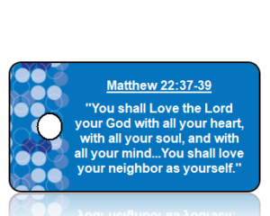 Matthew 22:37-39 Bible Scripture Key Tags