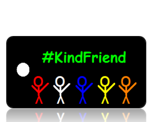 Kind Friend Hashtag Key Tags