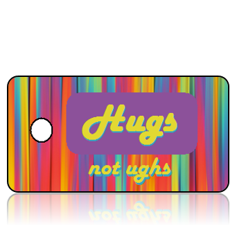 Love 10 - Hugs not Ughs