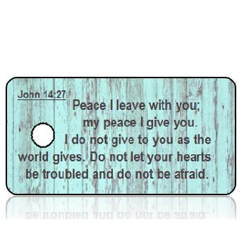 John 14:27 Bible Scripture Aqua Weathered Wood Key Tags