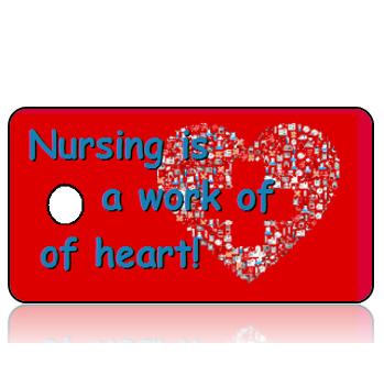 Nursing is a Work of Heart Key Tags