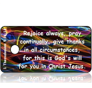 1 Thessalonians 5:16-18 Bible Scripture Tags