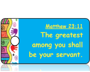 Matthew 23:11 Bible Scripture Tags