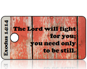 Exodus 14 vs 14 Reclaimed Wood Bible Scripture Tag