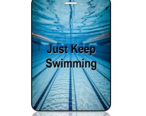 Just Keep Swimming Bag Tag